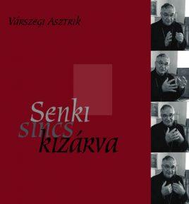 ph_varszegi-asztrik_senki-sincs-kizarva