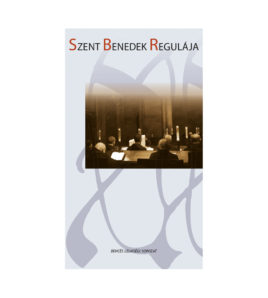szent-benedek-regulaja